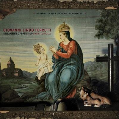 Giovanni Lindo Ferretti - Bella gente d'Appennino, di madri e di famiglie (2018) MP3 320 Kbps