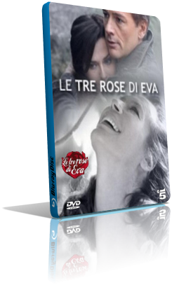 Le Tre Rose di Eva - Stagione 1 (2012) (Completa) DVB-S ITA MP3 Avi