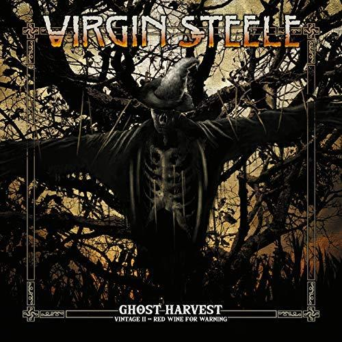 VIRGIN STEELE - GHOST HARVEST - VINTAGE II - RED WINE FOR WARNING (2018)