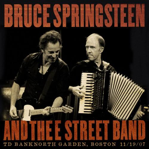 Bruce Springsteen & The E Street Band – TD Banknorth Garden, Boston, MA, 19-11-2007 (2007) Mp3