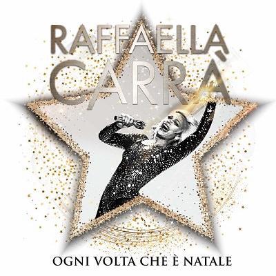 Raffaella Carrà - Ogni volta che è Natale (2018) .mp3 - 320 kbps