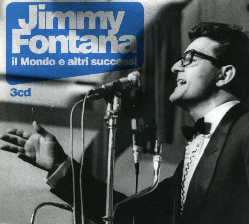 Jimmy Fontana – Il Mondo E Altri Successi (2012) MP3 320 Kbps