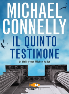 Michael Connelly - ll quinto testimone (2014)