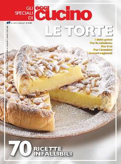 Gli Speciali di Oggi Cucino n. 1 - Le Torte (2012)