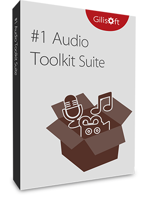 GiliSoft Audio Toolbox Suite 2019 v7.5.0 - ENG