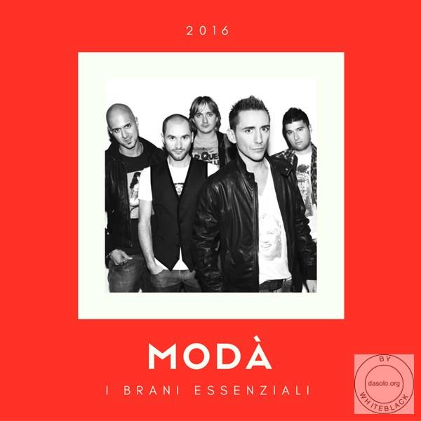 Modà – I Brani Essenziali (2016)
