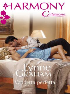 Lynne Graham - Vendetta perfetta (2013)