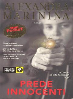 Alexandra Marinina - Prede Innocenti (2004)