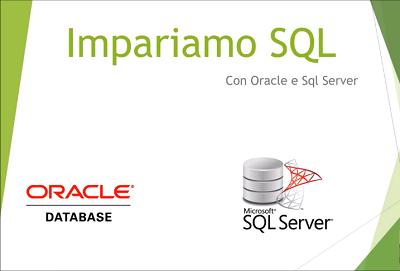 Udemy - Impariamo da zero SQL con Oracle, SQL Server e MySQL - ITA