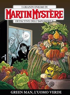 Martin Mystere 349 - Green Man, L'uomo verde (2017)