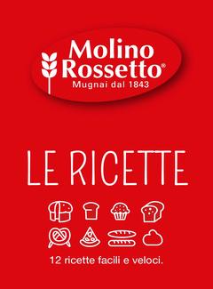 Molino Rossetto - Ricette per la Macchina del Pane (2016)